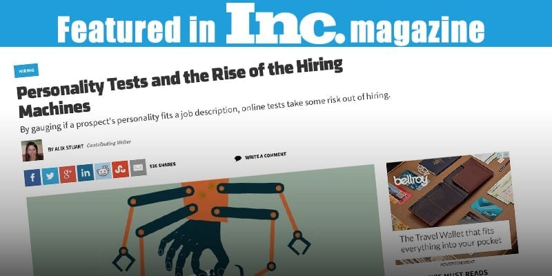 Personality Tests for hiring. Ira Wolfe featured in INC