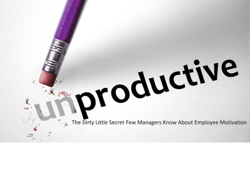 Press Release | unProductive: The Dirty Little Secret about Employee Motivation