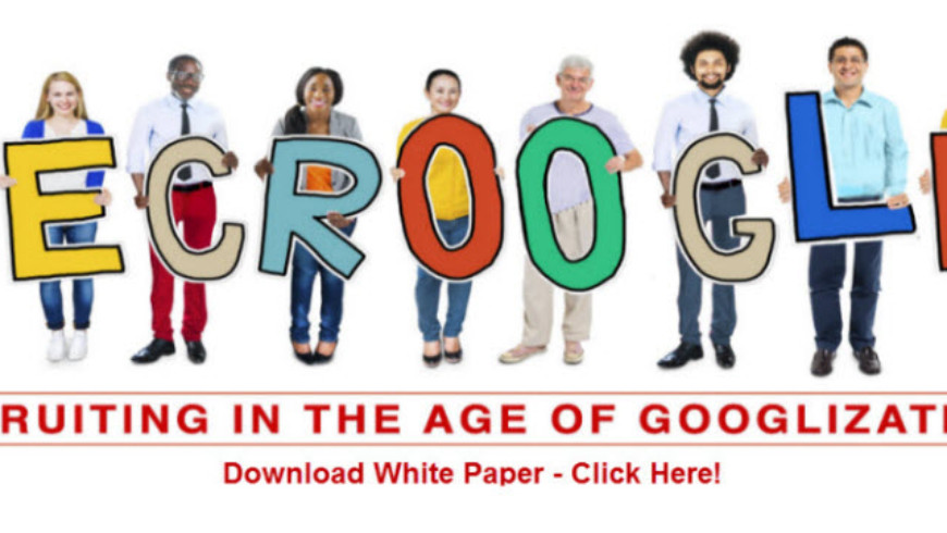 Download This Free Recruitment eBook   Recruiting in the Age of Googlization