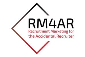 Recruitment Marketing for the Accidental Recruiter