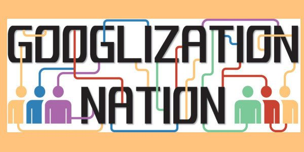 Googlization Nation