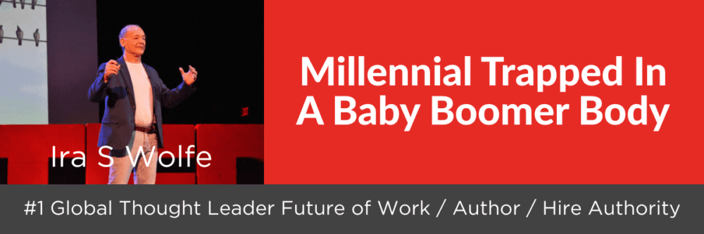 Ira S Wolfe, Future of Work, TEDx Speaker