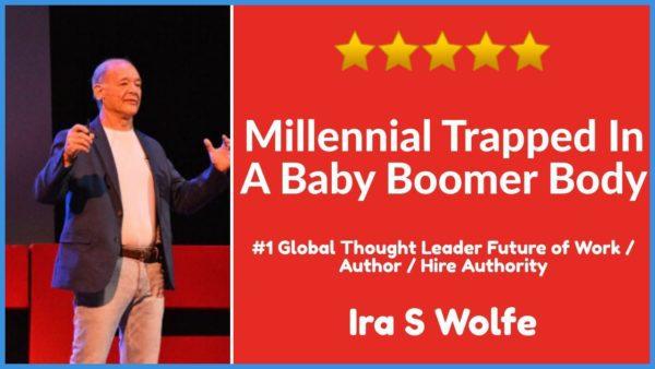 Ira S Wolfe, Future of Work