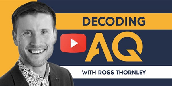 Decoding AQ with Ross Thornley, featuring Ira Wolfe
