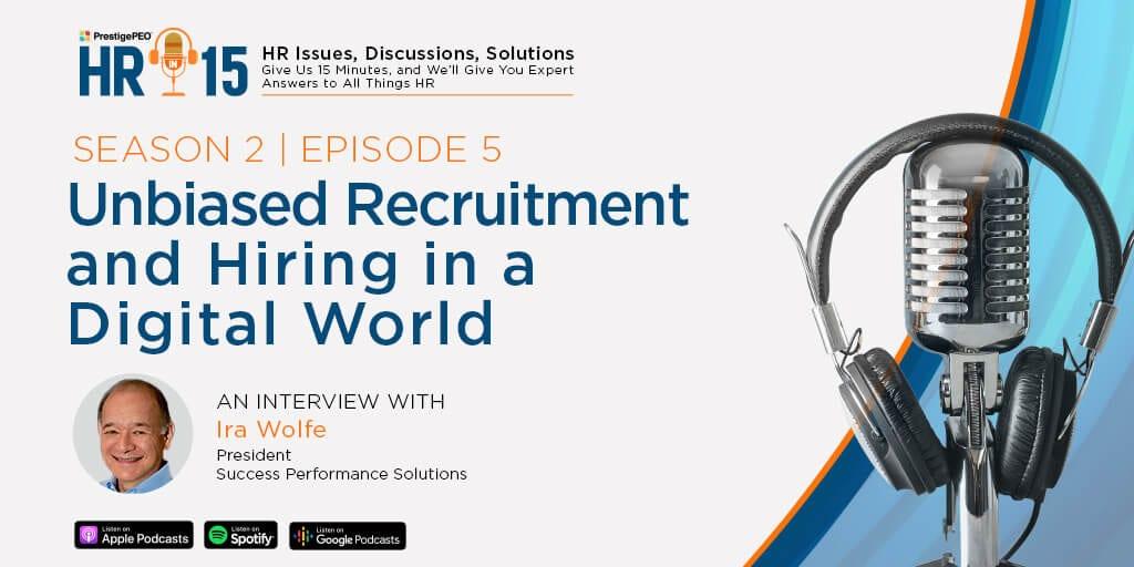 Inbiased recruitment and hiring, recruitment marketing, ira s wolfe