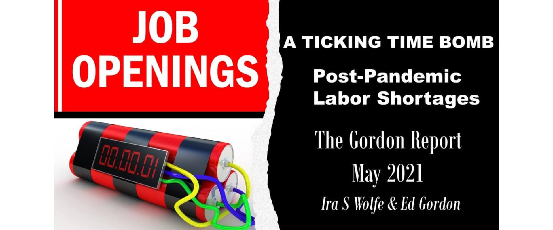 ticking time bomb, post-pandemic, labor shortages, gordon report