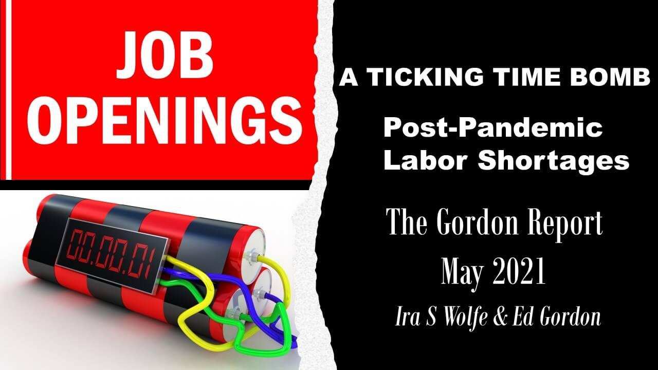 [WEBINAR] Ticking Time Bomb, Post-Pandemic Labor Shortages | The Gordon Report