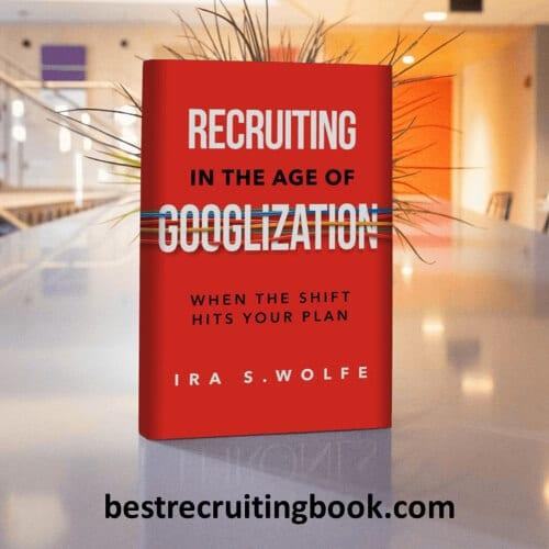 Recruiting in the Age of Googlization