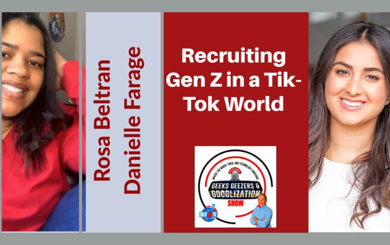 Recruiting and Retaining Gen Z in a Tik-Tok World