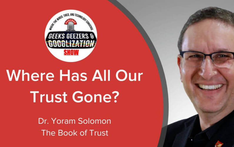 [PODCAST] Where Has Trust Gone? | Dr. Yoram Solomon